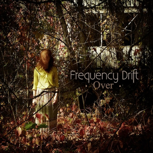 FREQUENCY DRIFT / Over
