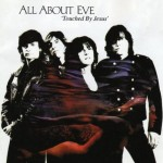 ALL ABOUT EVE / Touched by Jesus