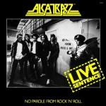 ALCATRAZZ / Live Sentence