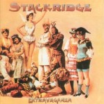 STACKRIDGE / Extravaganza
