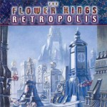 FLOWER KINGS / Retropolis