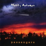 MOSTLY AUTUMN / Passengers