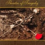 THEATRE OF TRAGEDY / Theatre of Tragedy