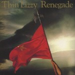 THIN LIZZY / Renegade