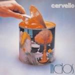CERVELLO / Melos