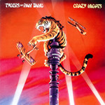TYGERS OF PAN TANG / Crazy Nights