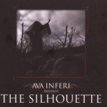 AVA INFERI / The Silhouette