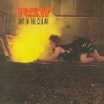 RATT / Out of the Cellar