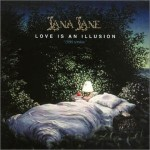 LANA LANE / Love is an Illusion