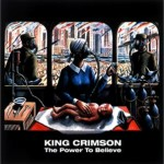 KING CRIMSON / The Power To Believe