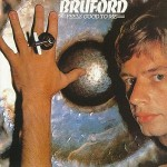 BILL BRUFORD / Feels Good to Me