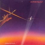 SUPERTRAMP / Famous Last Words