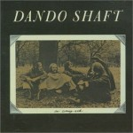 DANDO SHAFT / An Evening With