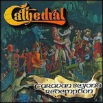 CATHEDRAL / Caravan Beyond Redemption