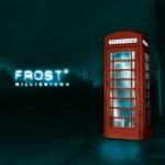 FROST / Milliontown