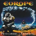 EUROPE / Prisoners in Paradise