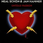 NEAL SCHON and JAN HAMMER / Untold Passion