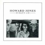 HOWARD JONES / Human's Lib