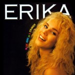 ERIKA / In the Arms of a Stranger