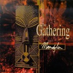 GATHERING / Mandylion
