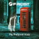 FROST / The Rockfield Files