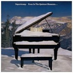 SUPERTRAMP / Even in the Quietest Moments…