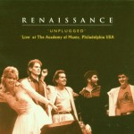 RENAISSANCE / Unplugged