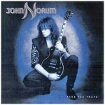 JOHN NORUM / Face the Truth