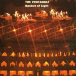 PENTANGLE / Basket of Light