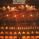 PENTANGLE / Basket of Light