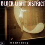 GATHERING / Black Light District