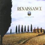 RENAISSANCE / Tuscany