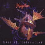 MAGELLAN / Hour of Restoration