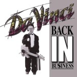 DA VINCI / Back in Business