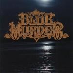 BLUE MURDER / Blue Murder