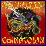 THIN LIZZY / Chinatown