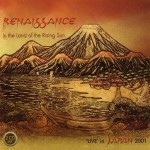 RENAISSANCE / In the Land of the Rising Sun