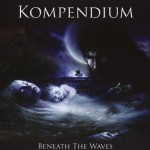KOMPENDIUM / Beneath The Waves