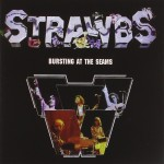 STRAWBS / Bursting at the Seams