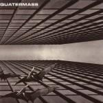 QUATERMASS / Quatermass