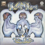 GENTLE GIANT / Three Friends