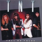 TNT / Tell No Tales