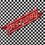 FASTWAY / Fastway