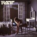 RATT / Invasion of Your Privacy