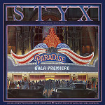 STYX / Paradise Theater