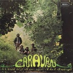 CARAVAN / If I Could Do It All Over Again I'd Do It All Over You