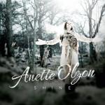 ANETTE OLZON / Shine