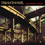 DREAM THEATER / Systematic Chaos