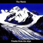 THE WATCH / Tracks from the Alps
