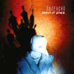 GAZPACHO / March of Ghosts